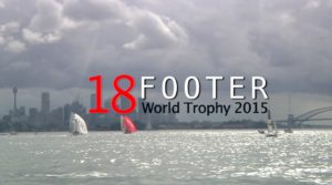 <b>18 Footer World Trophy - 13. - 22. Feb. 2015 - Sydney Harbour</b>