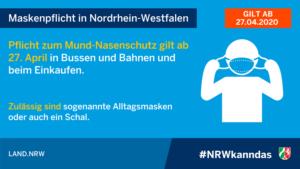 <b>Maskenpflicht in Nordrhein-Westfalen, Niedersachsen, Rheinland-Pfalz ab 27.04.20</b>