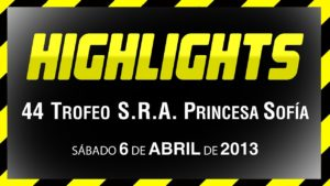 <b>44 Trofeo S.A.R. Princesa Sofi­a, Sabado - Video v. 6.April 2013</b>