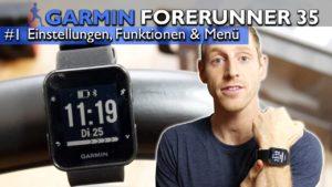 <b>Garmin Forerunner 35 im Test: Einstellungen, Funktionen und Menü [deutsch] #1</b>