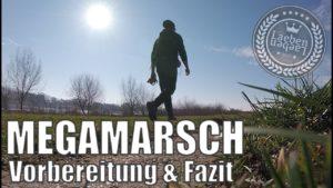 <b>Megamarsch - 100km in 24 Stunden / Vorbereitung & Fazit</b>