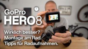 <b>GoPro Hero 8: Lohnt Update vs. DJI Osmo Action & Hero 7 für Radfahrer? + Montage- & Bedienungstipps</b>