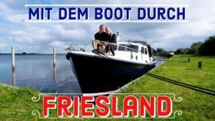 Mit dem Boot durch Friesland ...