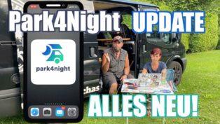 Park4Night ist komplett Neu! ...